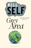Grey Area - Will Self