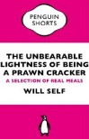 The Unbearable Lightness Of Being A Prawn Cracker